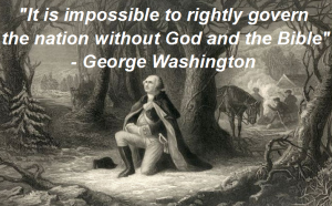 it-is-impossible-to-rightly-govern-the-nation-without-god-and-the-bible-george-washington